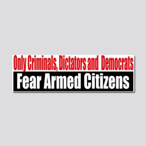 They Fear Armed Citizens Car Magnet 10 x 3