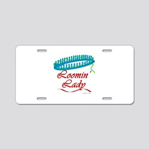 Loomin' Lady Aluminum License Plate