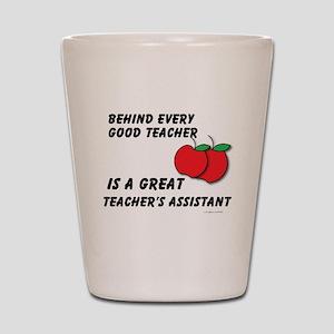 Great Teacher's Assistant Shot Glass