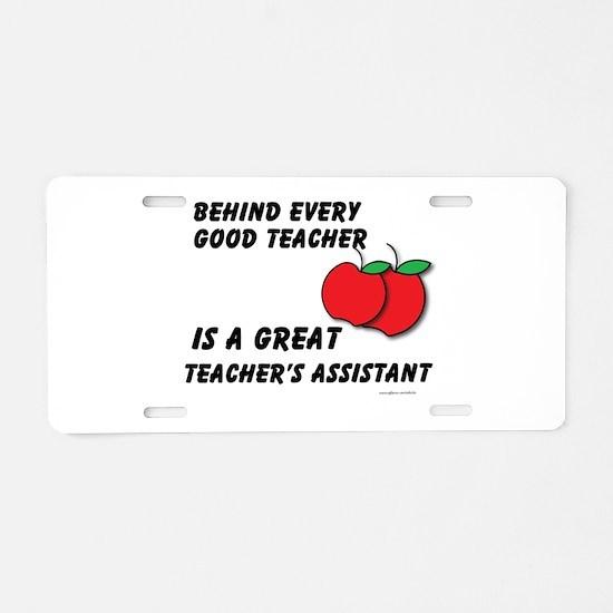 Great Teacher's Assistant Aluminum License Plate