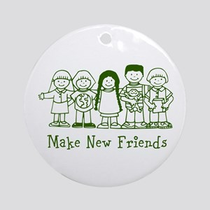 Make New Friends (green) Ornament (Round)