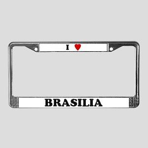 I Love Brasilia License Plate Frame