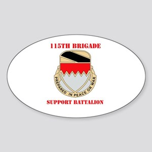 DUI - 115th Bde - Support Bn with Text Sticker (Ov