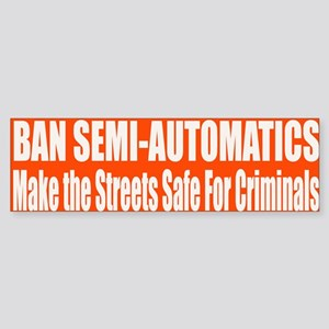 Ban Semi-Automatics Sticker (Bumper)