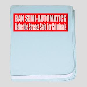 Ban Semi-Automatics baby blanket
