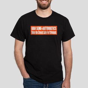 Ban Semi-Automatics Dark T-Shirt