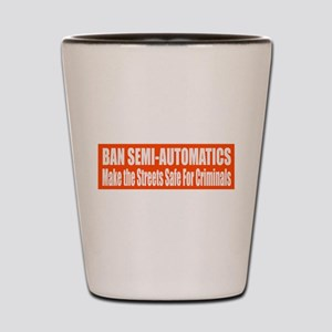Ban Semi-Automatics Shot Glass