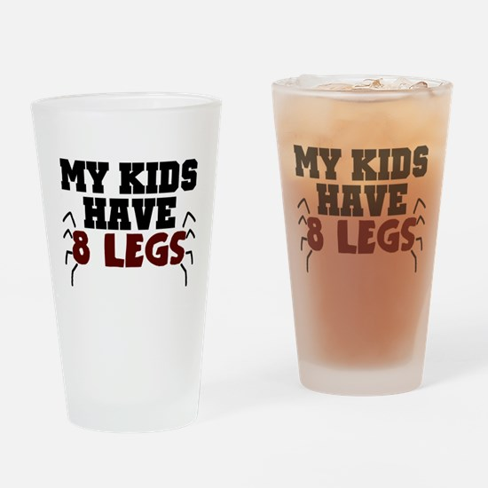 'My Kids Have 8 Legs' Drinking Glass
