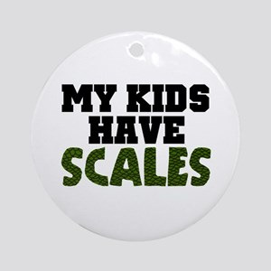 'My Kids Have Scales' Ornament (Round)