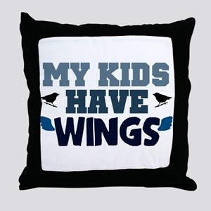 'My Kids Have Wings' Throw Pillow