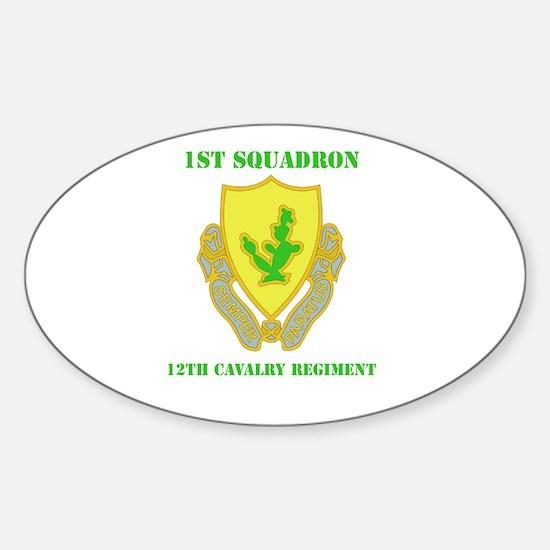 DUI - 1st Sqdrn - 12th Sticker (Oval)