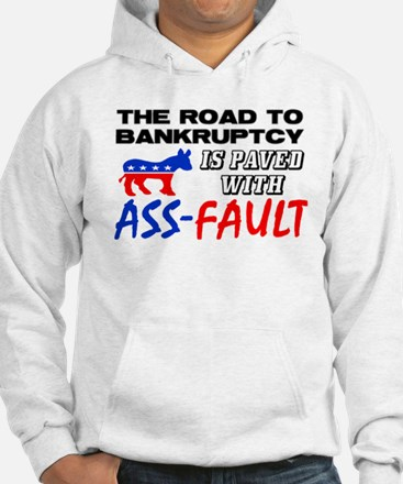 """""""Road To Bankruptcy"""" Hoodie"""
