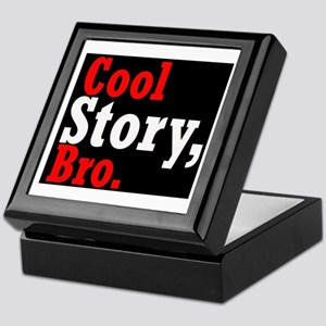 Cool Story,Bro -- T-Shirt Keepsake Box