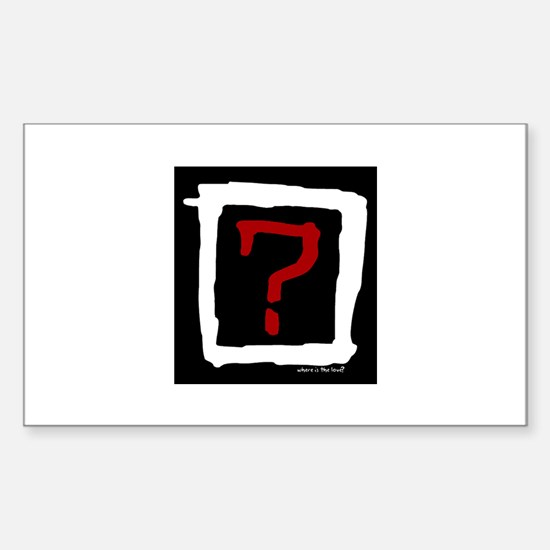 Where Is The Love? Sticker (Rectangle)