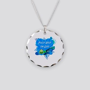 Fully Rely on God Necklace Circle Charm
