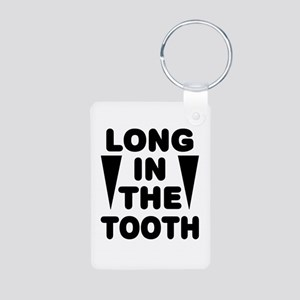 'Long In The Tooth' Aluminum Photo Keychain