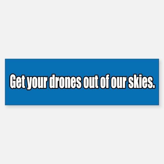 Drone Free Skies Bumper Bumper Bumper Sticker