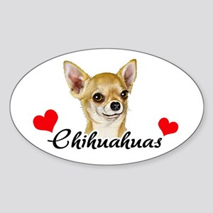 Love Chihuahuas Sticker (Oval)