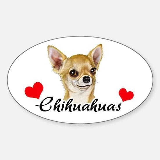 Love Chihuahuas Sticker (Oval)