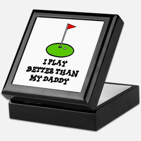 'Better Than My Daddy' Keepsake Box