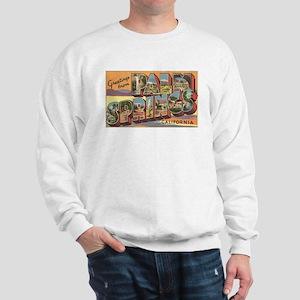 Greetings from Palm Springs Sweatshirt