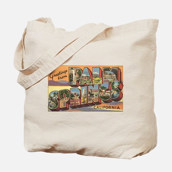 Greetings from Palm Springs Tote Bag