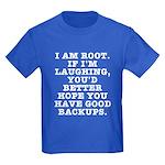 I am root Kids Dark T-Shirt