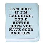 I am root baby blanket