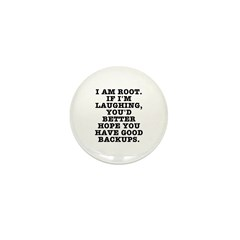 I am root Mini Button (100 pack)