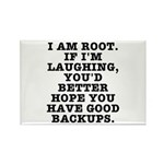 I am root Rectangle Magnet (100 pack)