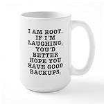 I am root Large Mug