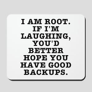 I am root Mousepad