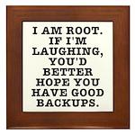 I am root Framed Tile