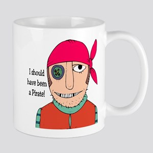 I Should Have Been A Pirate Mug