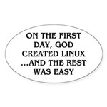 God created Linux Sticker (Oval 10 pk)