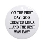 God created Linux Ornament (Round)