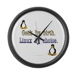 Geek by birth... Large Wall Clock