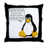 Never trust an OS Throw Pillow