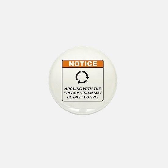 Presbyterian / Argue Mini Button