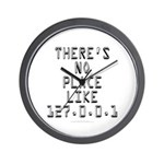 There's no place Wall Clock