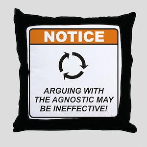 Agnostic / Argue Throw Pillow