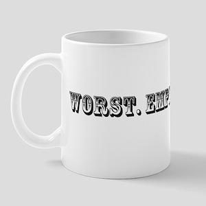 Worst Employee Ever Trophy Mug