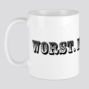Worst Mom Ever Trophy Mug