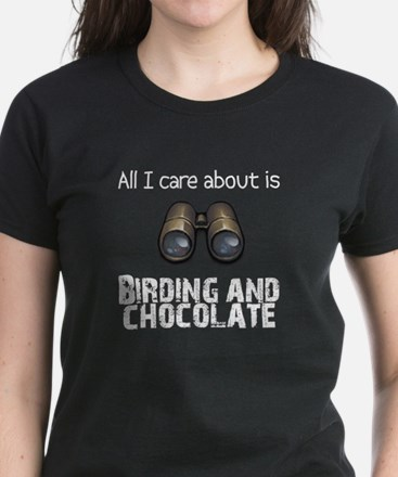 All I Care About Is Birding a Women's Dark T-Shirt