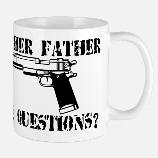 I'm Her Father, Any Questions? Mug