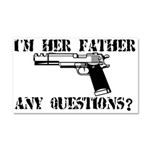 I'm Her Father, Any Questions? Car Magnet 20 x 12