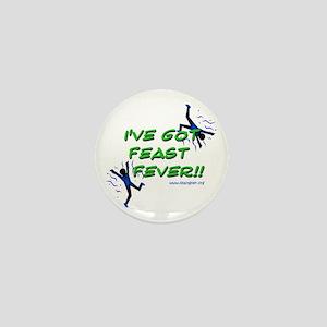 Feast Fever Mini Button