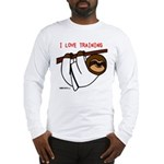 I Love Training: Sloth Long Sleeve T-Shirt