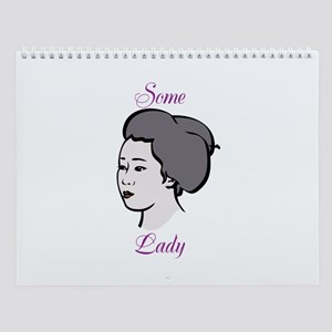 Some Lady of the Month Wall Calendar