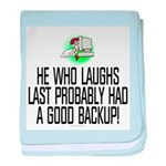 He who laughs last baby blanket